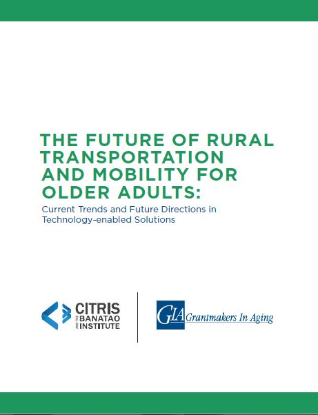 ​The Future of Rural Transportation and Mobility for Older Adults: Current Trends and Future Directions in Technology-enabled Solutions