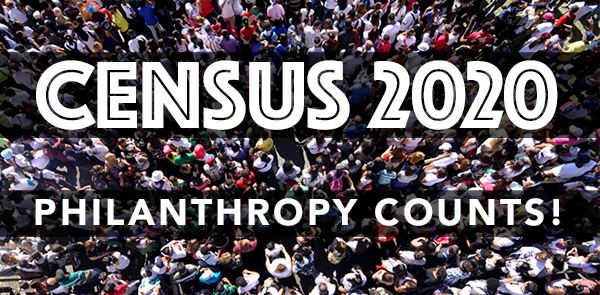 Census 2020: Why Philanthropy Counts